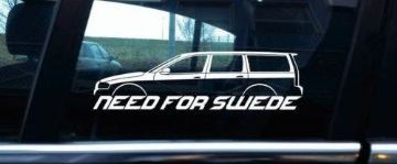 NEED FOR SWEDE sticker - for Volvo V70 2nd gen (2000-2007) estate wagon | T5 | R